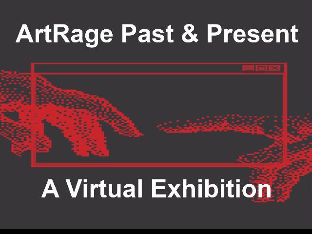 ArtRage Past & Present: A Virtual Group Exhibition