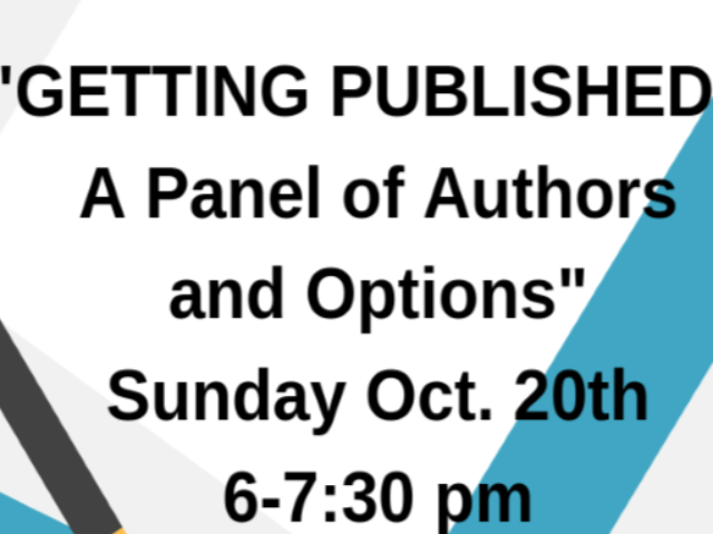 """""""Getting Published - A panel of authors and options"""""""