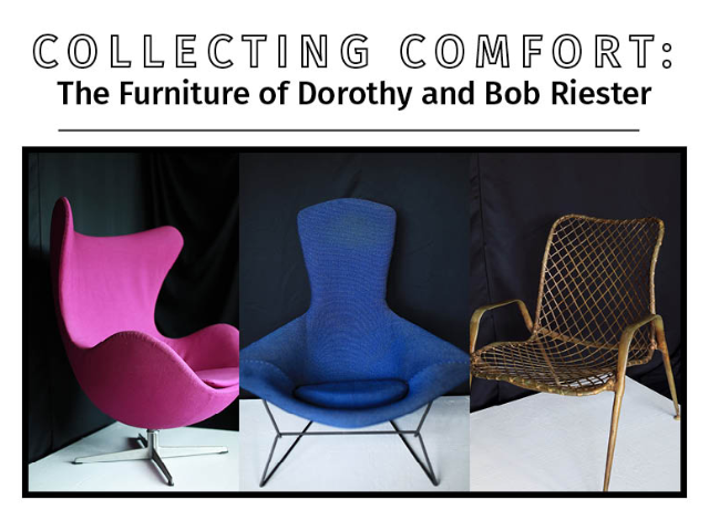 Collecting Comfort: The Furniture of Dorothy and Bob Riester