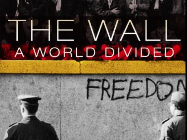 Power of Protest Film Series: The Wall: A World Divided